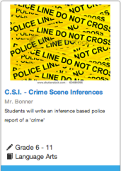 Students will write an inference based police report of a 'crime'
