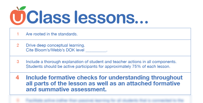 Include formative checks for understanding throughout all parts of the lesson as well as an attached formative and summative assessment