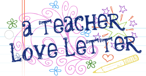 Teacher Love Letter
