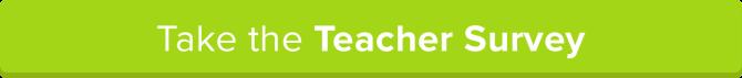 Take the Teacher Survey to Win!